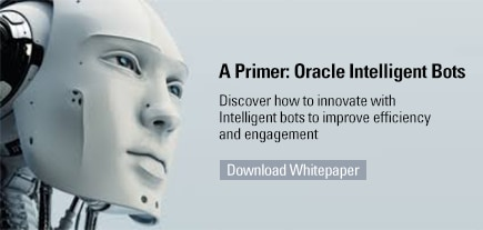 A Primer: Oracle Intelligent Bots