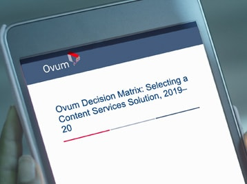 Ovum Decision Matrix: Selecting a Content Services Solution, 2019–2020