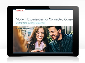 Modern Experiences for Connected Consumers: Creating Digital Customer Engagement