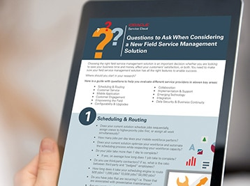 Questions to Ask When Considering a Field Service Management Solution