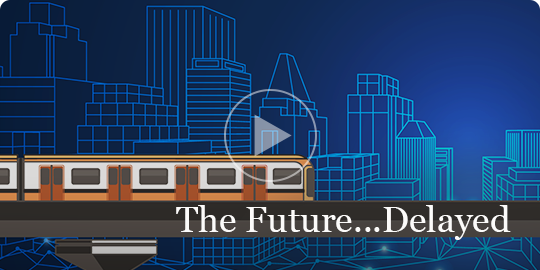 Video (click to play):                            The Future...Delayed