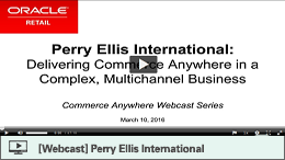 Delivering Commerce Anywhere in a Complex, Multichannel Business