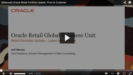 Oracle Retail Portfolio Update: Pivot to Customer