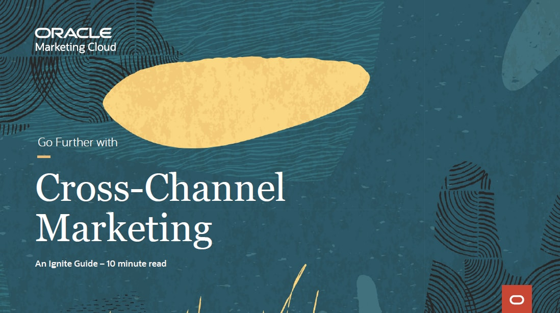 Go Further with Cross-Channel Marketing