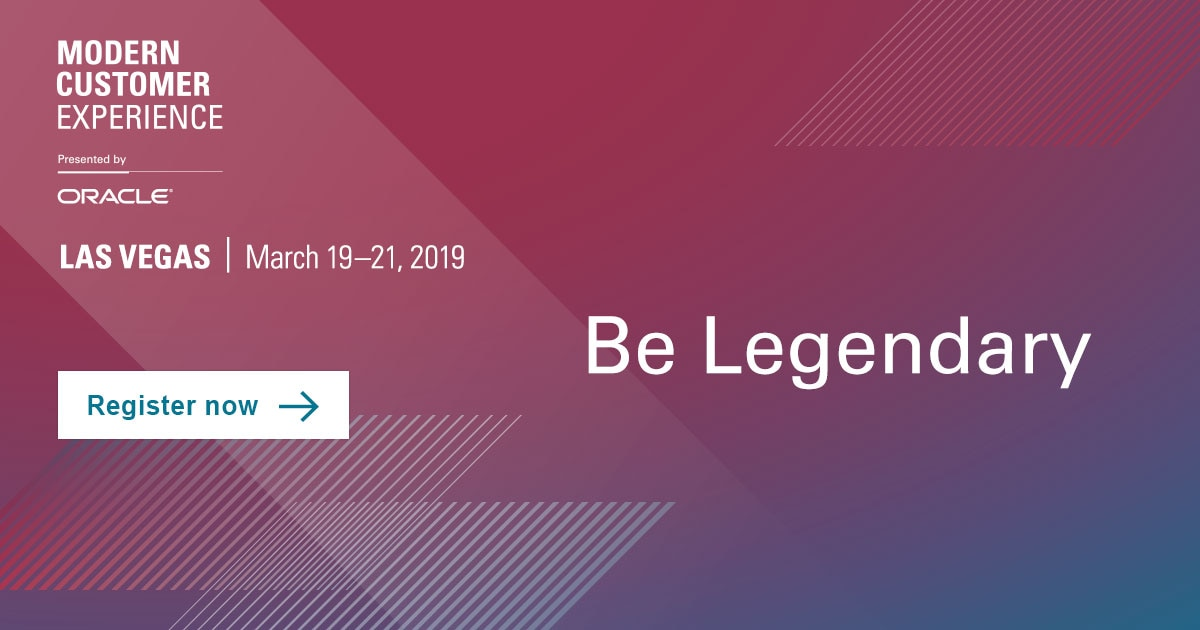 Marketing Track @ Modern Customer Experience | March 19-21, 2019