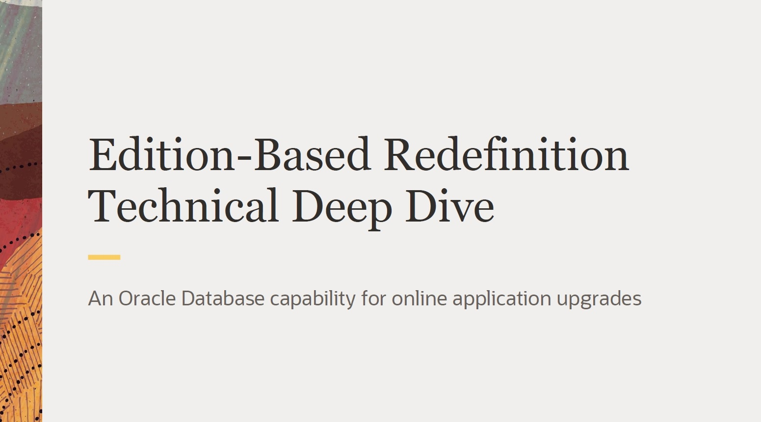 Technical Deep Dive of Edition-Based Redefinition (PDF)