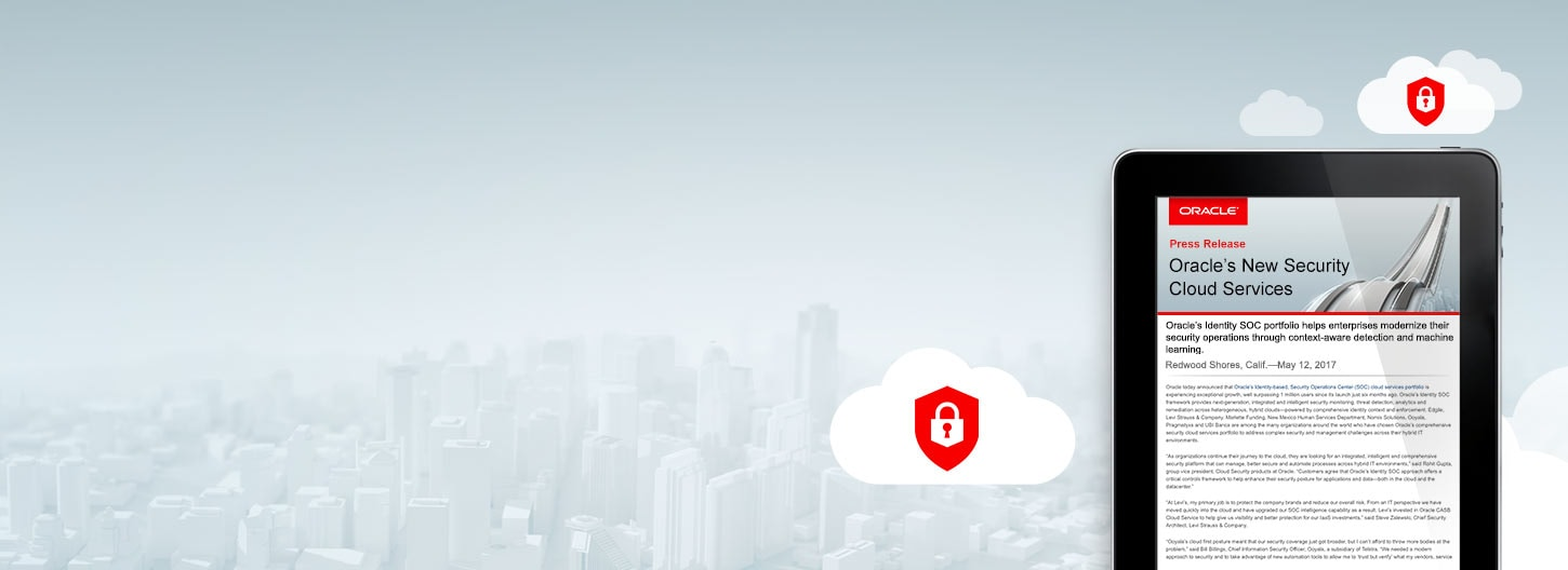 Customers Adopting Oracle's New Security Cloud Services