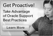 Get Proactive! Take Advantage of Oracle Support Best Practices