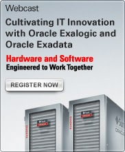 Webcast: Cultivating IT Innovation with Oracle Exalogic and Oracle Exadata
