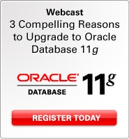 Webcast: 3 Compelling Reasons to Upgrade to Oracle Database 11g