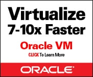 Virtualize 7-10x Faster - Oracle VM