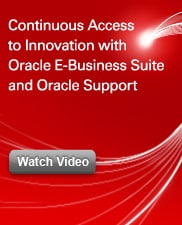Continuous Access to Innovation with Oracle E-Business Suite and Oracle Support