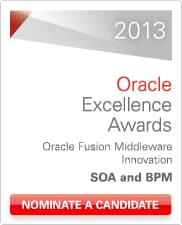 2013 Oracle Excellence Awards - Nominate SOA and BPM