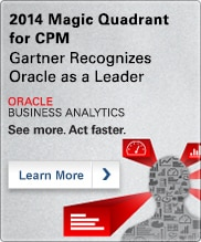 Learn More - 2014 Magic Quadrant for CPM - Gartner Recognizes Oracle as a Leader