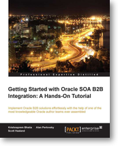 《Getting Started With Oracle SOA B2B Integration: A Hands-On Tutorial》图书封面