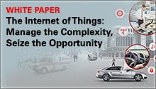 White paper: The Internet of Things: Manage the Complexity, Seize the Opportunity