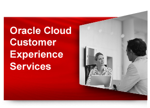 Oracle Cloud Customer Experience Service & Support