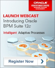 Launch Webcast: Introducing Oracle BPM Suite 12c