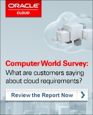 Computer World Survey: What are customers saying about cloud requirements?