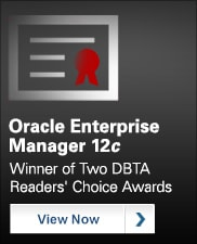 Oracle Enterprise Manager 12c - Winner of Two DBTA Readers' Choice Awards