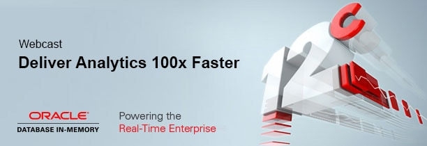Accelerate Analytics and Innovations with Oracle Database In-Memory