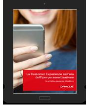 La Customer Experience nell'era dell'iper-personalizzazione